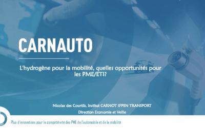 """Replay Webinar Carnauto  """"l'Hydrogène pour la mobilité"""" n°2 : la distribution et stockage d'hydrogène et n°3: l'hydrogène pour la mobilité, les piles à combustibles"""